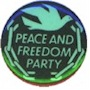 Peace & Freedom Party - 1968